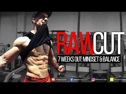RAW CUT | Episode 8: 7 Weeks Out | Mindset & Balance | Day In The Life VLOG | MassiveJoes.com