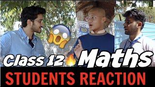 CBSE Class 12 Maths Board Exam Student Reaction Exam Review How was the Class 12 Maths Exam