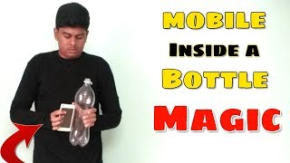 Mobile Inside A Bottle Magic Revealed - Magic Trick 08 | Top Magic Tricks