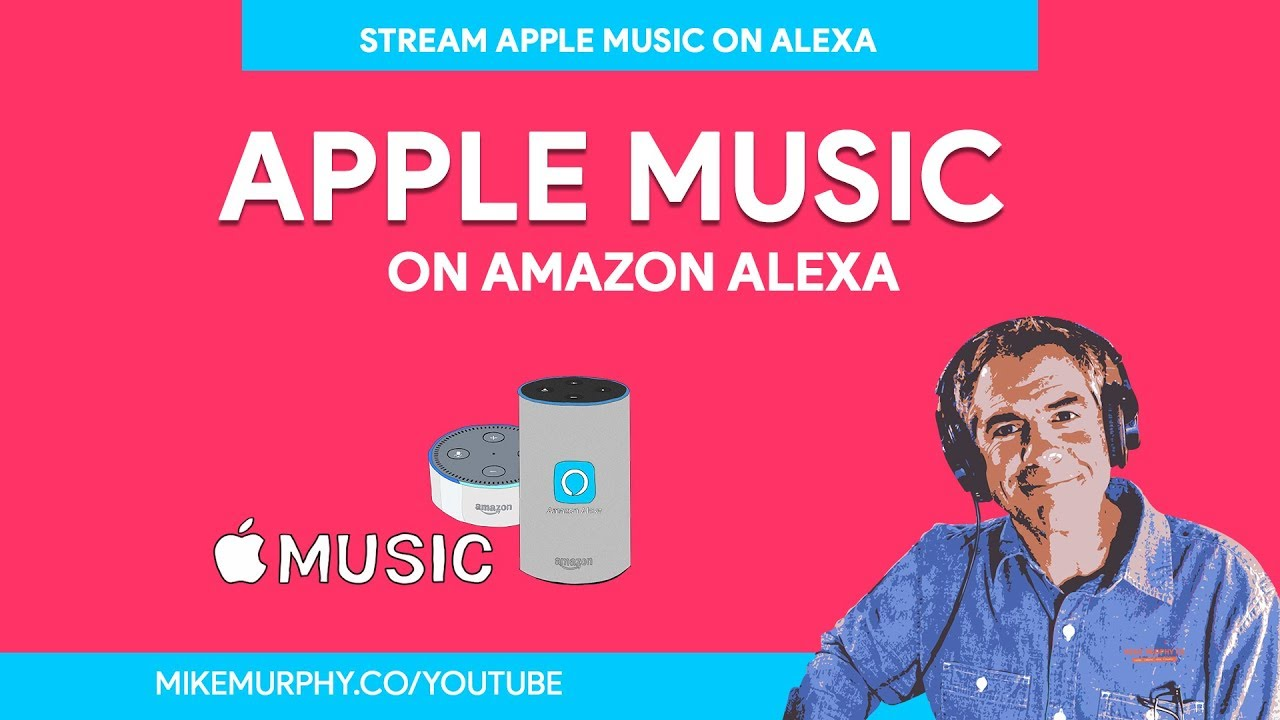 Add Apple Music to your Amazon Alexa Devices - YouTube