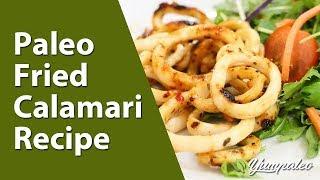 Paleo Fried Calamari Recipe