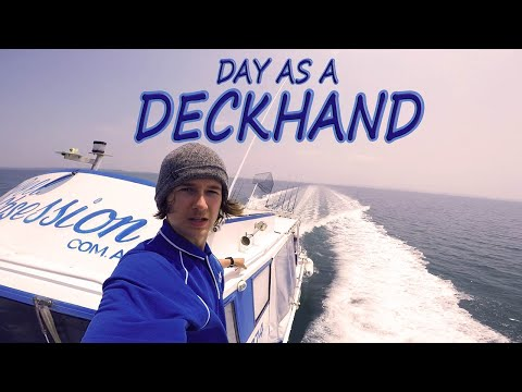 Day In The Life Of A Deckhand