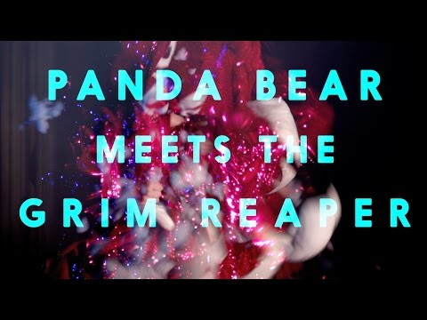 Panda Bear Meets The Grim Reaper - Part 2