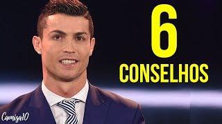 6 conselhos de Cristiano Ronaldo que podem mudar a sua vida