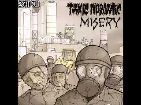 Misery_Toxic Narcotic - Split