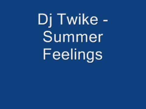 Dj Twike - Summer Feelings