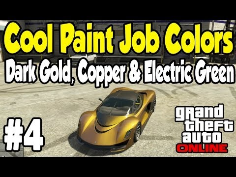 GTA Online - COOL PAINT JOB GUIDE #4 (Dark Gold, Copper & Electric Green) [GTA V Customization]