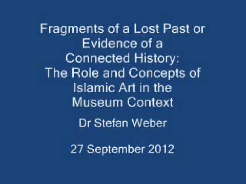 Islamic Art in the Museum Context