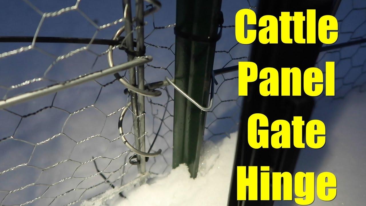 Cattle Panel Gate Hinge Youtube