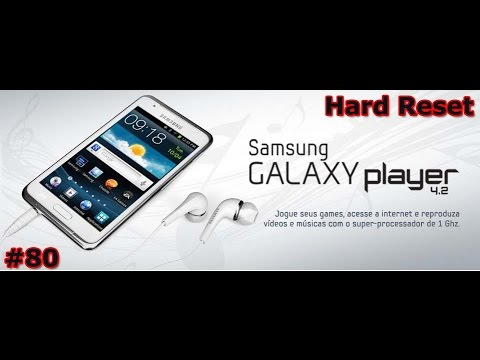 Samsung Galaxy Player 4.2 - Review Hard Reset - CUIDADO !!! - PT-BR - Brasil