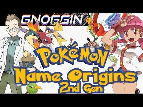 Pokemon Name Origins: 2nd Gen  |  Gnoggin