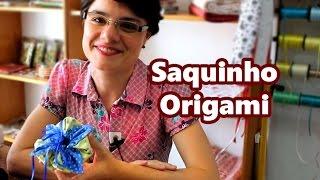 Passo a Passo Paninhos e Afins – Saquinho Origami – Lê Rey