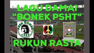 Video RUKUN RASTA - BONEK PSHT. Lagu untuk perdamaian BONEK dan PSHT (Reggae Indonesia) download MP3, 3GP, MP4, WEBM, AVI, FLV September 2018