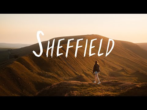 Sheffield - The Jewel of the North (4K)
