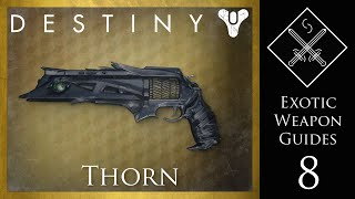 Destiny Exotic Weapon Guide - Thorn Exotic Hand Cannon