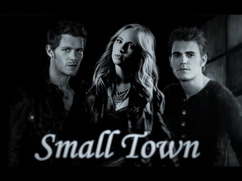 Small Town | Klaus Mikaelson/Caroline Forbes/Stefan Salvatore