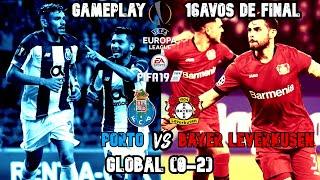 PORTO VS BAYER LEVERKUSEN   UEFA EUROPA LEAGUE 2018/19   16AVOS DE FINAL   GAMEPLAY FIFA