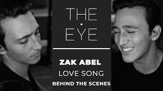 Zak Abel On The Emotional Weight of 'Love Song' - Behind The Scenes | THE EYE