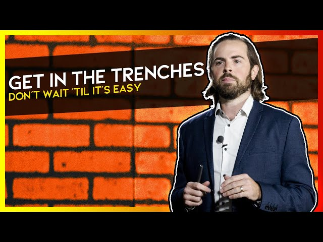Get In The Trenches | Andrew Metz | YG Stage with Andy Weins