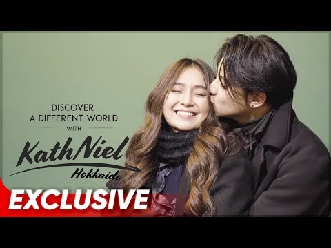 Discover A New World with KathNiel: Hokkaido | Kathryn Bernardo & Daniel Padilla | Star Cinema