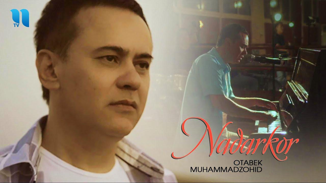 Otabek Muhammadzohid - Nadarkor