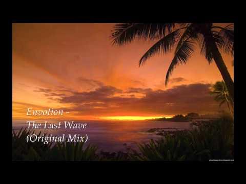Envotion - The Last Wave (Original Mix)