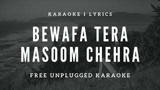 Bewafa Tera Masoom Chehra | Free Unplugged Karaoke Lyrics l Rochak Kohli,Jubin Nautiyal l Cover Song