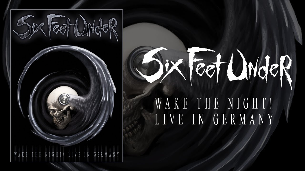 """Six Feet Under """"Wake the Night! Live in Germany"""" DVD (OFFICIAL)"""
