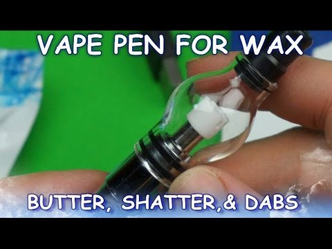 VAPE PEN FOR MARIJUANA WAX, SHATTER, BUTTER, & DABS!
