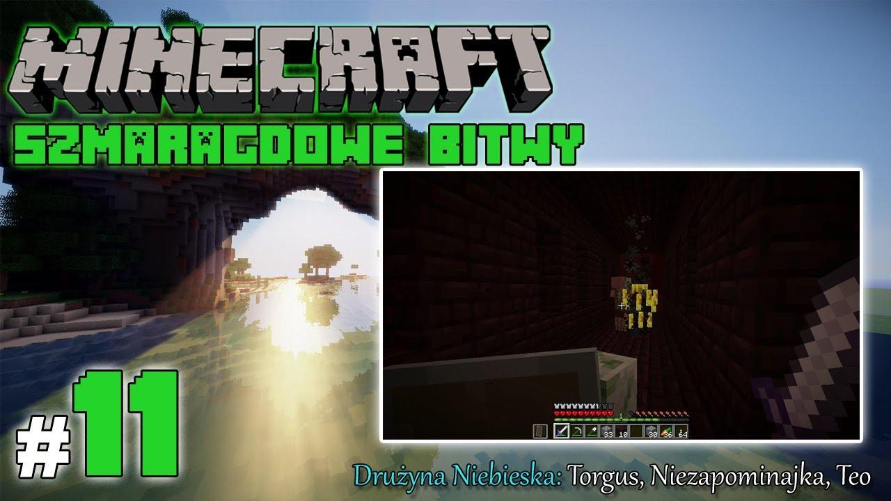 """Minecraft: Szmaragdowe Bitwy [Drużyna Niebieska] odc. 11 – """"Netherowe podboje"""""""