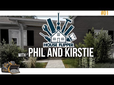 House Flipper with Phil and Kirstie | DIY Simulator