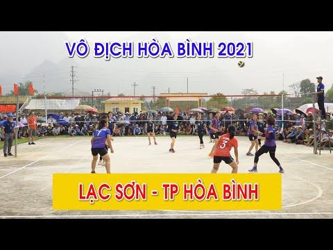 Giải vô địch Bóng chuyền Hòa Bình 2021: Lạc Sơn - TP Hòa Bình