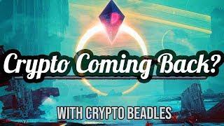 Is Crypto Turning Around? w/ Crypto Beadles