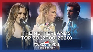 🇳🇱 (The) Netherlands in Eurovision - My Top 20 (2000-2020)