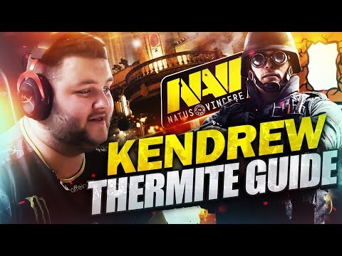 NAVI Kendrew - How to Play Thermite (Rainbow Six Siege Guide)