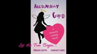 Accidentally Cupid Book Trailer