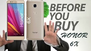 Huawei Honor 6x : 10 Things to Know Before Buying !