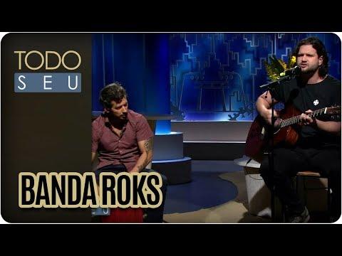 Musical Com Banda Roks - Todo Seu (13/03/18)