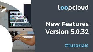 Loopcloud Update | New Features v5032
