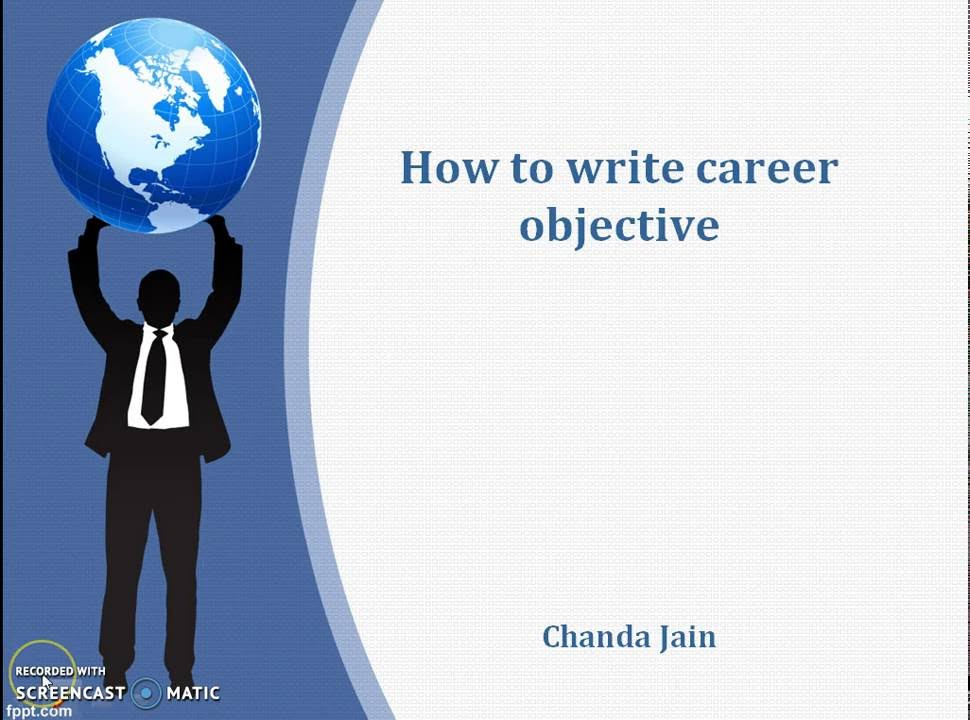 how to write career objective - YouTube