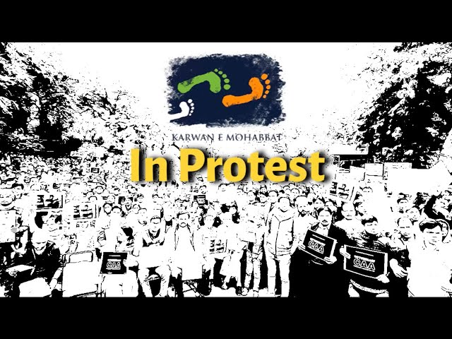 A Nation in Protest | Karwan e Mohabbat