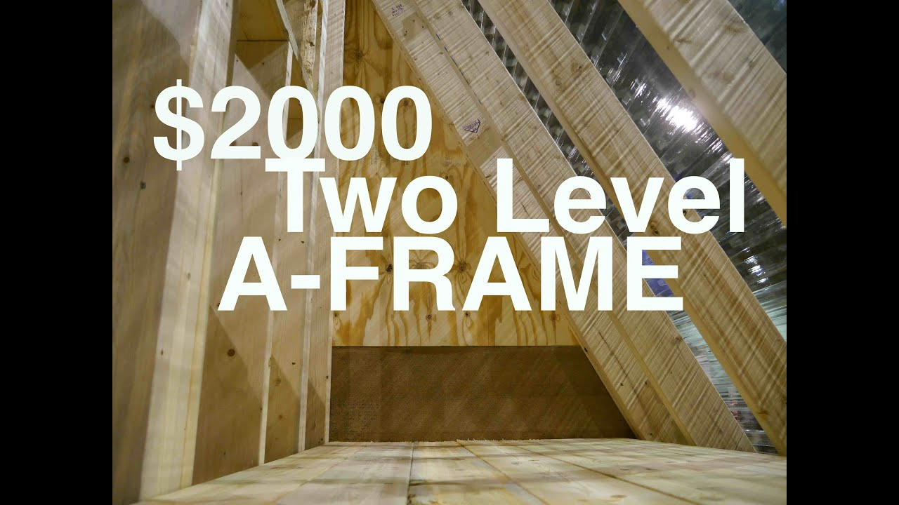 An a frame cabin or tiny house for 2000 the dart for How much to build an a frame house
