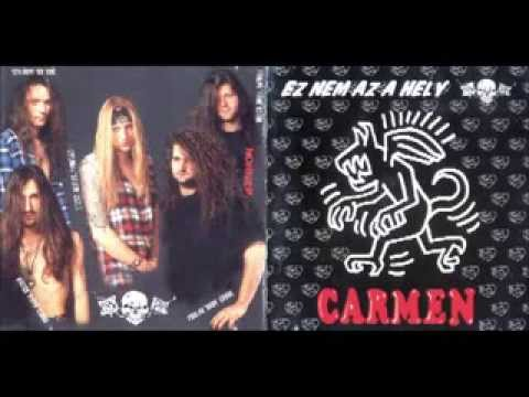 Carmen - Ez nem az a hely - 1994 (full album)
