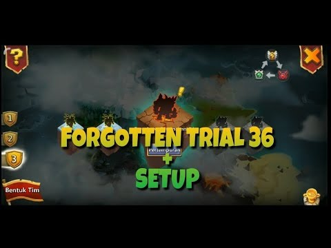 Forgotten Trial 36 + Setup | Konflik Kastil | Castle Clash Id