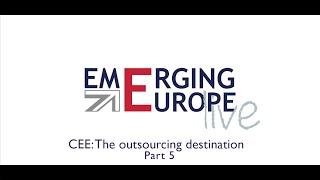 CEE — The Outsourcing Destination | Part 5 — Emerging locations