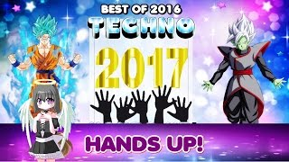 Techno 2017 Hands Up Mix - ( JANUARY BEST OF 2016) MIX #18 HD