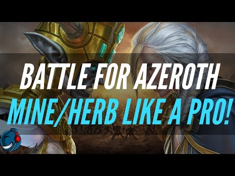 World Of Warcraft | BFA | Mine And Herb Like A PRO! | Tips And Tricks