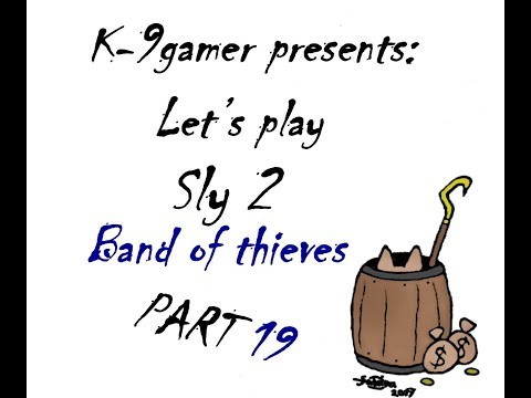 Let Play Sly 2 Band of Thieves: Part 19 Busted!?
