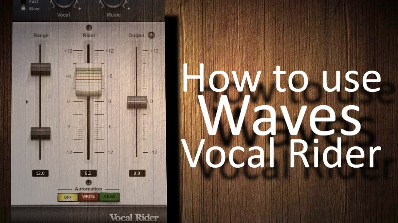 How to use Waves Vocal Rider (tutorial)