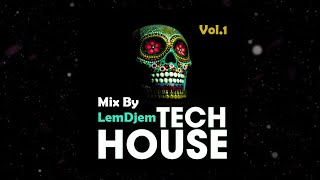 Tech House Mix vol.1 2021 By LemDjem